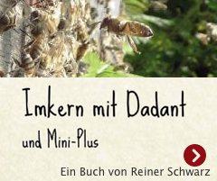 Imkern mit Dadant und Mini-Plus von Reiner Schwarz
